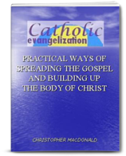 the book - Catholic Evangelization by Christopher MacDonald